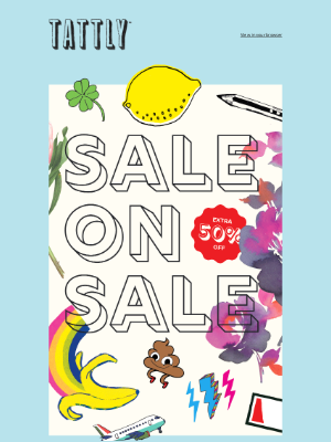 Tattly - Take an Extra 50% Off Sale Styles!
