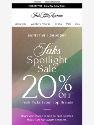 Saks Fifth Avenue - Last day to get 20% off picks from top brands