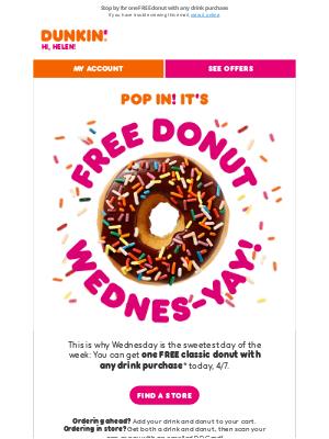 Dunkin' Donuts - Today's no ordinary Wednesday 🍩
