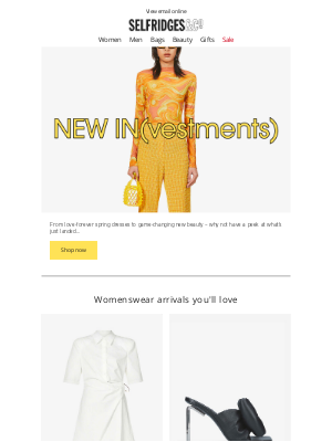 Selfridges (UK) - Why not have a peek at what's just landed...