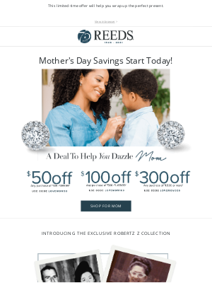 REEDS Jewelers - Save up to $300 on Mom's gift!