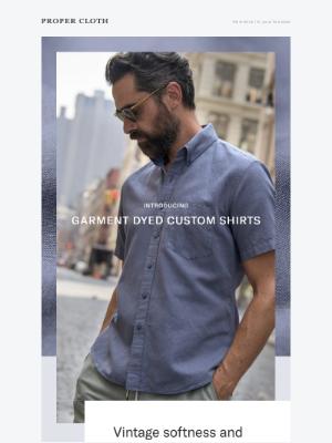 Proper Cloth - World's First Garment Dyed Custom Shirts // Italian Merino & Linen Blend Shirts