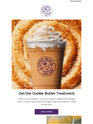 The Coffee Bean and Tea Leaf - Get the Cookie Butter treatment 🍪😋