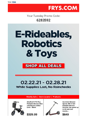 Fry's Electronics - E-Rideables, Robotics & Toy Deals!