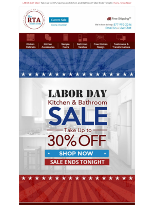 LABOR DAY SALE: Take up to 30% Savings on Kitchen and Bathroom! SALE Ends T