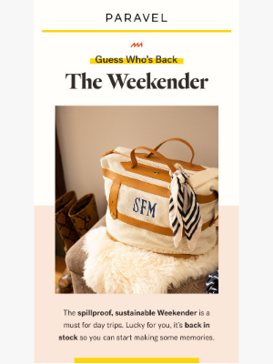 The Weekender is back in stock