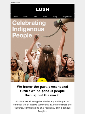 Lush North America - Celebrate Indigenous Peoples Day