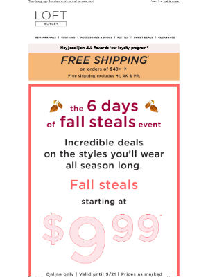 LOFT - 6 Days of FALL STEALS starting at $9.99!