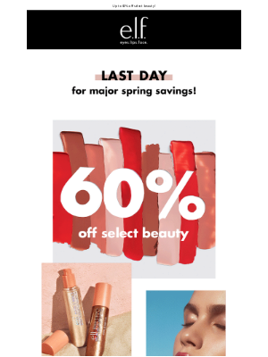 e.l.f. Cosmetics - Last day to shop our Spring sale 🛍️