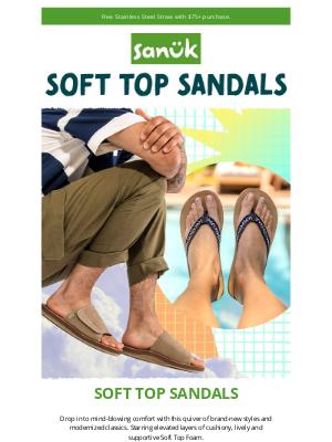 Sanuk - Introducing Soft Top sandals!