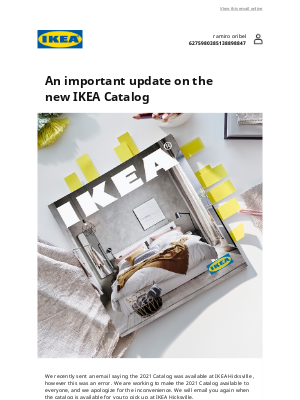 IKEA - Sorry, the 2021 Catalog isn't available at IKEA Hicksville yet