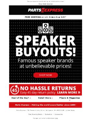 WOW! Speaker Buyouts!