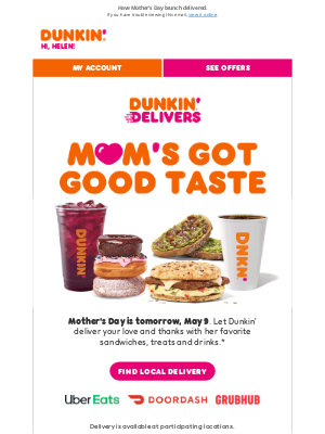 Dunkin' Donuts - The perfect gift for moms near or far 💝