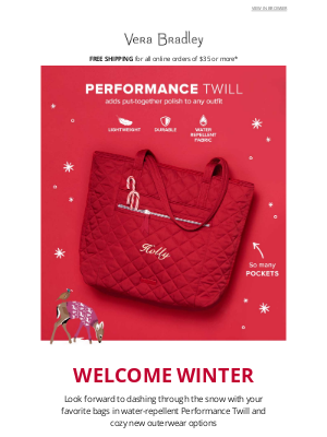 Vera Bradley - Winter is coming … but we've got you covered!