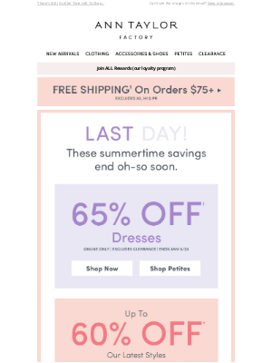 Ann Taylor - Last Day! 65% Off Dresses! Extra 30% Off Clearance! & More!