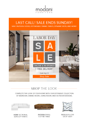Modani Furniture - Our Labor Day Sale is almost over!