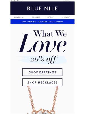 Don't Miss 20% Off Earrings and Necklaces