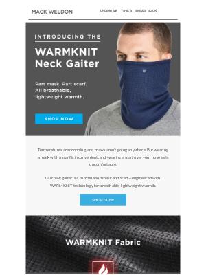 Mack Weldon - Introducing the WARMKNIT Neck Gaiter.