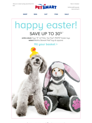 Shop our sweet spring assortment for less PetSmart View in browserPetPerks®