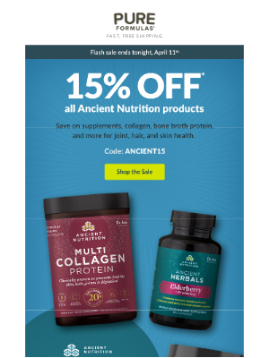 PureFormulas - Gone in a flash! 15% off Ancient Nutrition ends tonight