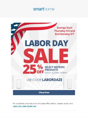 Smarthome - Labor Day Sale Starts Now!