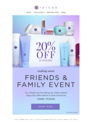 Tatcha - 2 days left in our Friends & Family Event ✌🏽