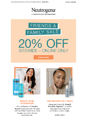 Neutrogena - Hydro Boost, Rapid Wrinkle Repair and more. Now 20% off.
