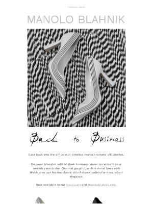 Manolo Blahnik - Back to Business: Step into Sleek New Styles