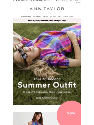 Ann Taylor - Your 30-Second Summer Outfit