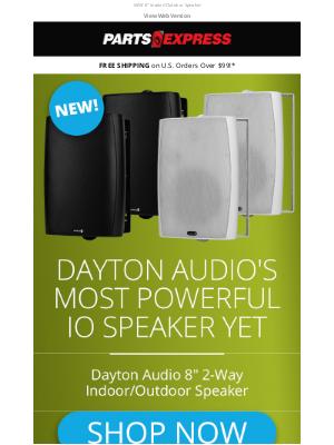 Parts Express - Dayton Audio's Most Powerful IO Speaker Yet