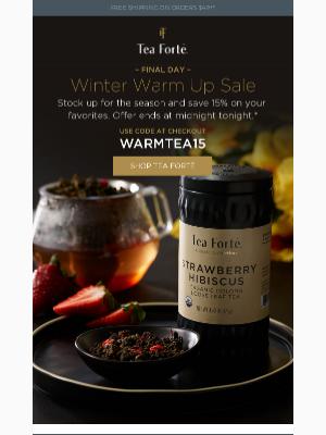 Tea Forté - Last call for 15% savings, going once...