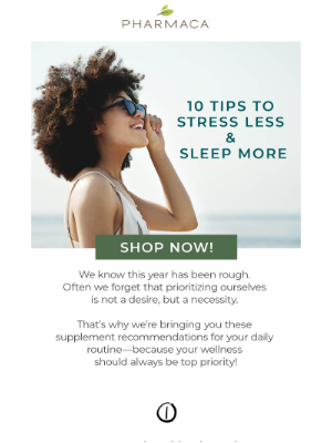 Pharmaca - Top 10 tips to stress less & sleep more