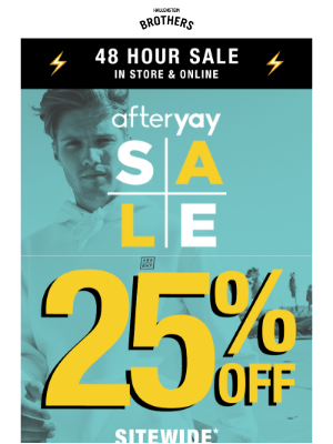 AFTERYAY 25% OFF 💸48 Hours Only!