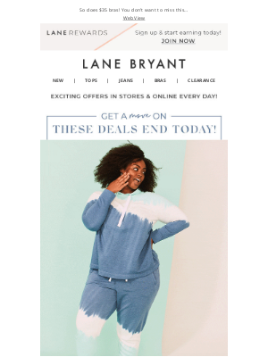 Lane Bryant - Move it or lose it! BOGO 75% off ends T-O-D-A-Y