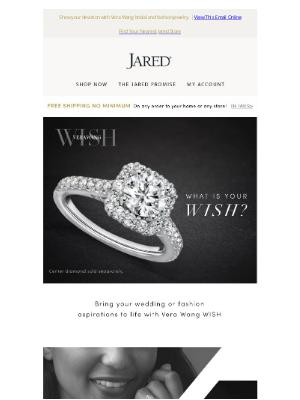 Jared - Vera Wang WISH fashion and bridal elegance come to life at Jared