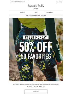 Sweaty Betty - Cyber Monday has come early