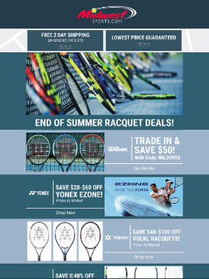 Midwest Sports - End of Summer Racquet Deals Up To $100 Off + Weekend Specials!
