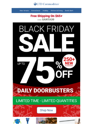 LTD Commodities - Take Up To 75% Off Our Doorbusters + 30% Off Christmas