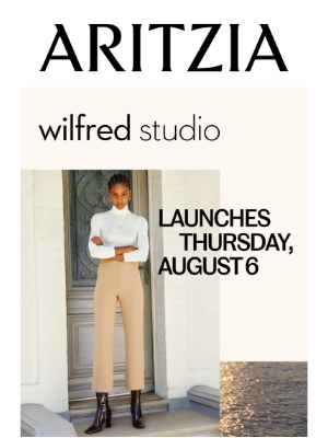Fall '20 Wilfred Studio launches Thursday, August 6