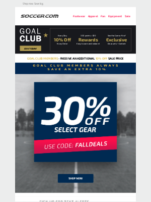 SOCCER - Right NOW! 30% OFF Select Soccer Gear with code: FALLDEALS
