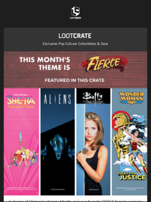 Loot Crate - This new theme is FIERCE!