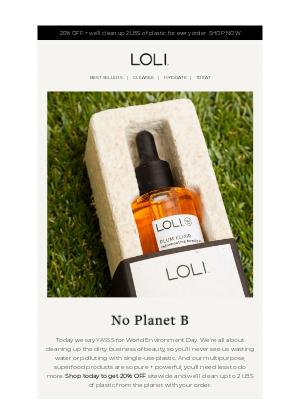 LOLI - Let's kick the plastic habit 🌎🌱