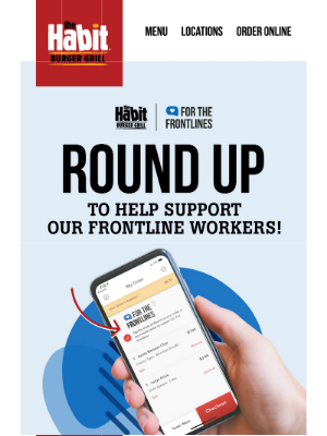 The Habit Burger Grill - Round Up. Give Back!