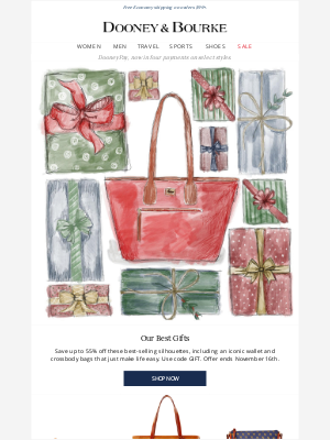 Dooney & Bourke - These are our best gifts.