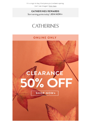 Catherines - Three words: 50% off clearance!
