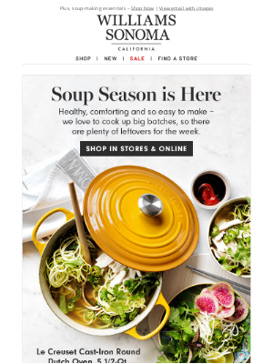 Williams Sonoma - Soup season is here! 7 winning soups to make this week