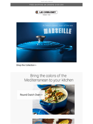 Le Creuset - Evoke the Colors of The Mediterranean in Your Kitchen