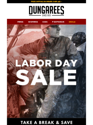 Dungarees - Labor Day Event: Start the Week with Savings