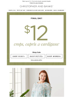 Christopher & Banks - Did someone say $12 crops, capris, and cardis?!