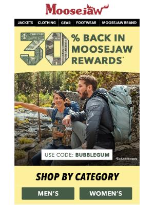 30% Back in Moosejaw Rewards...is back. 💰💰💰